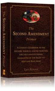 Front cover of The Second Amendment Primer