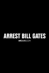 Arrest Bill Gates - Bumper Sticker
