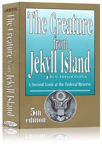 Front cover of The Creature from Jekyll Island