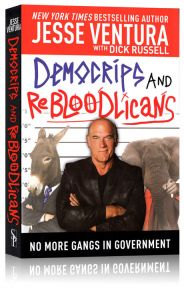 Front cover of DemoCRIPS and ReBLOODlicans by Jesse Ventura