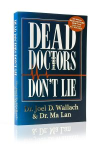 Front cover of Dead Doctors Don't Lie by Joel D. Wallach