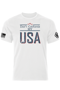 Don't California My USA Big & Bold