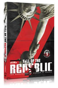 Front cover of Fall Of The Republic: The Presidency of Barack Obama DVD