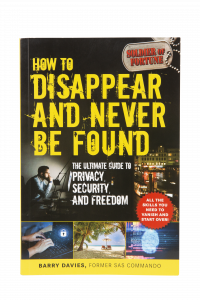 How To Disappear And Never Be Found