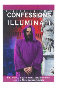 Confessions of an Illuminati, Volume 1
