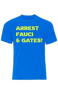 Arrest Fauci & Gates T-Shirt