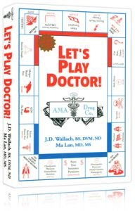 Front cover of Let's Play Doctor by J.D. Walsch