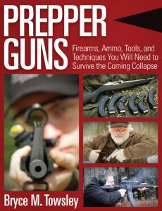 Front cover of Prepper Guns book by Bryce Towsley