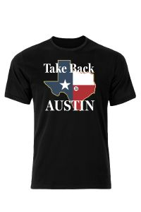 Take Back Austin T-Shirt