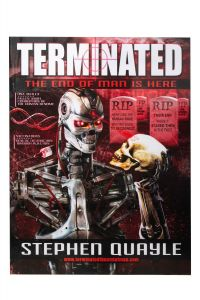 TERMINATED – the End of Man is Here