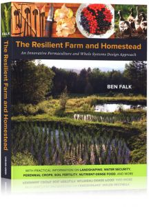 Front cover of The Resilient Farm and Homestead