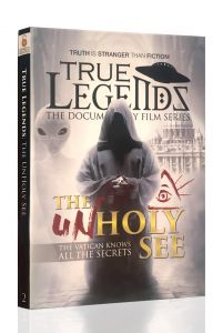 Front cover of True Legends - The Unholy See Book by Stephen Quayle