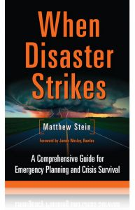 Front cover of When Disaster Strikes by Matthew Stein