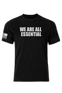 We Are All Essential T-Shirts