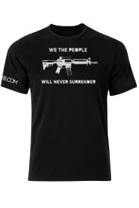 Front view of We The People Will Never Surrender T-Shirt