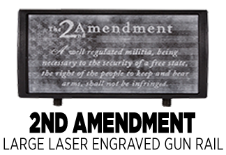 2nd Amendment Large Laser Engraved Gun Rail