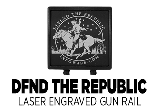 Defend The Republic Laser Engraved Gun Rail